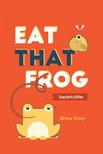 Brian Tracy - Eat That Frog - Snapshots Edition [eKönyv: epub,  mobi]