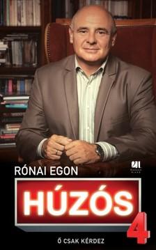 Rónai Egon - Húzós 4. - Ő csak kérdez [eKönyv: epub, mobi]