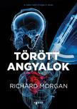 Richard Morgan - Törött angyalok<!--span style='font-size:10px;'>(G)</span-->