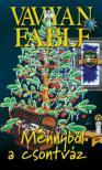 Vavyan Fable - Mennyből a csontváz / Puha (3. kiadás)