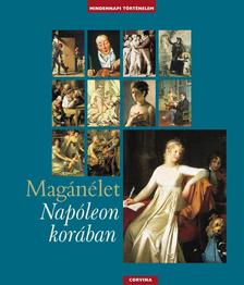 Boris Danzer-Kantof - Magánélet Napóleon korában #