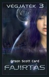 Orson Scott Card - Fajirtás - Végjáték-sorozat 3 [eKönyv: epub, mobi]<!--span style='font-size:10px;'>(G)</span-->