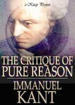 Immanuel Kant, J. M. D. Meiklejohn, Murat Ukray - The Critique of Pure Reason [eKönyv: epub,  mobi]