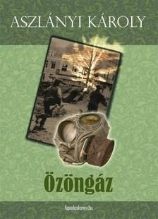 Aszlányi Károly - Özöngáz [eKönyv: epub, mobi]
