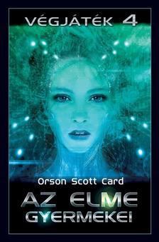 Orscon Scott Card - Az elme gyermekei - Végjáték 4.