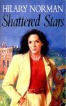 NORMAN, HILARY - Shattered Stars [antikvár]
