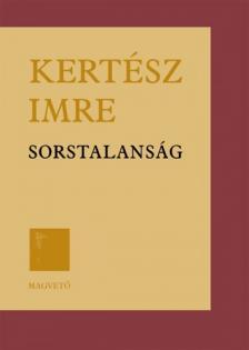 KERTÉSZ IMRE - SORSTALANSÁG (KÖTÖTT)