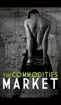 Richards Patrick - The Commodities Market [eKönyv: epub,  mobi]