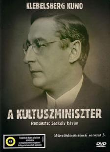 SZAKÁLY ISTVÁN - A KULTUSZMINISZTER - KLEBELSBERG KUNO - DVD