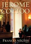 Jerome Coctoo - Francia négyes [eKönyv: epub, mobi]