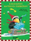 RAABE TANÁCSADÓ ÉS KIADÓ KFT - Zokni, a kis holló - Matricás zsebkönyv karácsonyra<!--span style='font-size:10px;'>(G)</span-->