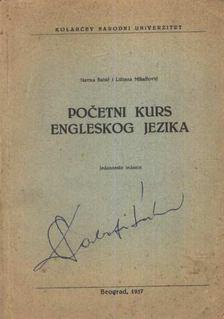 Babié, Slavana, Mihailovié, Ljiljana - Pocetni kurs engleskog jezika [antikvár]