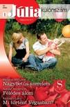 Melanie Milburne, Natalie Anderson, Kimberly Lang - Júlia különszám 57. kötet (Nagybetűs szerelem, Félédes álom, Mi történt Vegasban?) [eKönyv: epub, mobi]<!--span style='font-size:10px;'>(G)</span-->