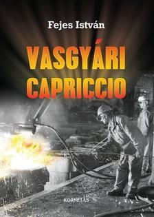 Fejes István - Vasgyári Capricco