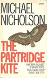 NICHOLSON, MICHAEL - The Partridge Kite [antikvár]