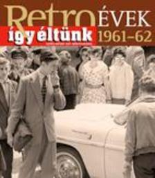 Széky János - RETROÉVEK 1961-62