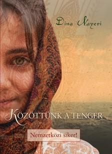 Dina Nayeri - Közöttünk a tenger [eKönyv: epub, mobi]