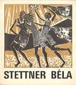 B. SUPKA MAGDOLNA - Stettner Béla grafikusművész kiállítása (dedikált) [antikvár]
