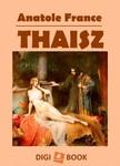 Anatole France - Thaisz [eKönyv: epub, mobi]<!--span style='font-size:10px;'>(G)</span-->