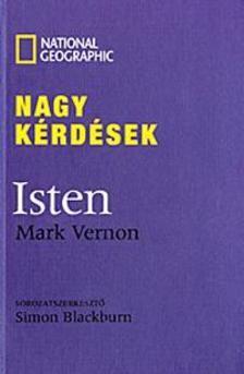 Mark Vernon - NAGY KÉRDÉSEK - ISTEN (NATGEO)