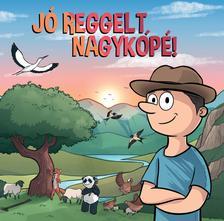 Nemes Ákos - Nemes Ákos - Jó reggelt Nagykópé! (CD)
