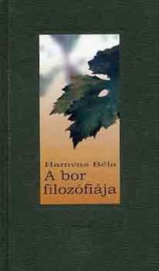 HAMVAS BÉLA - A bor filozófiája