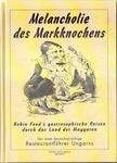 - Melancholie des Markknochens [antikvár]