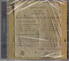 BYRDE, GIBBONS - A CONSORT OF MUSICKE BYE BYRDE AND GIBBONS CD GLENN GOULD