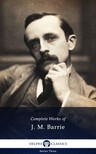 James M. Barrie - Delphi Complete Works of J. M. Barrie (Illustrated) [eKönyv: epub,  mobi]