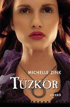 Michelle Zink - Tűzkör