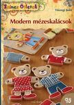 Tószegi Judit - Modern mézeskalácsok<!--span style='font-size:10px;'>(G)</span-->