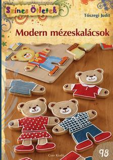 Tószegi Judit - Modern mézeskalácsok