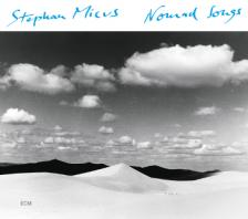 - NOMAD SONGS CD - STEPHAN MICUS