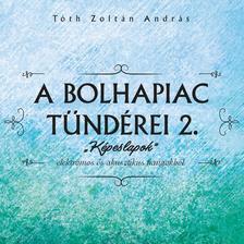 """Tóth Zoltán - Tóth Zoltán András -  A bolhapiac tündérei II. """"Képeslapok"""" CD"""