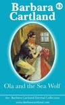 Barbara Cartland - Ola and the Sea Wolf [eKönyv: epub,  mobi]