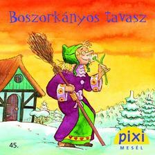 Christa Böckmann - Boszorkányos tavasz - Pixi 45.