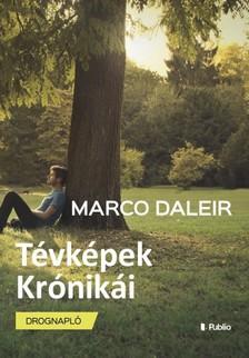 Daleir Marco - Tévképek Krónikái - Drognapló [eKönyv: epub, mobi]