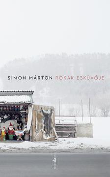 SIMON MÁRTON - Rókák esküvője