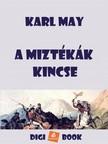 Karl May - A miztékák kincse [eKönyv: epub, mobi]<!--span style='font-size:10px;'>(G)</span-->