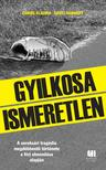 Csikós Klaudia ,  Gedei Norbert - Gyilkosa Ismeretlen