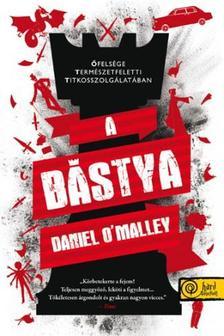 Daniel O'Malley - A bástya - KEMÉNY BORÍTÓS