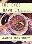 James Mckimmey, Paul Orban, Murat Ukray - The Eyes Have It [eKönyv: epub,  mobi]