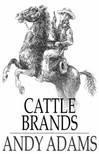 Adams Andy - Cattle Brands [eKönyv: epub,  mobi]