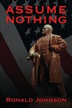Johnson Ronald L. - Assume Nothing [eKönyv: epub,  mobi]
