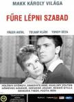 MAKK KÁROLY - FŰRE LÉPNI SZABAD [DVD]