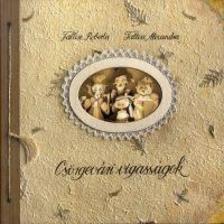 Faltisz Roberta - Faltisz Alexandra - Csörgevári vigasságok