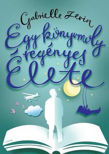 Gabrielle Zevin - Egy könyvmoly regényes élete