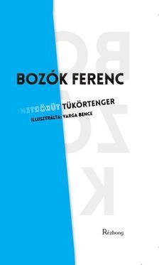Bozók Ferenc - Tükörtenger