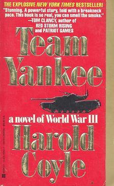 COYLE, HAROLD - Team Yankee [antikvár]