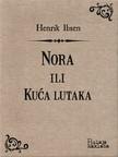 Henrik Ibsen Branka Savić, - Nora ili Kuća lutaka [eKönyv: epub,  mobi]